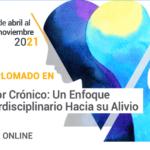 Dolor Crónico: Un Enfoque Interdisciplinario Hacia su Alivio